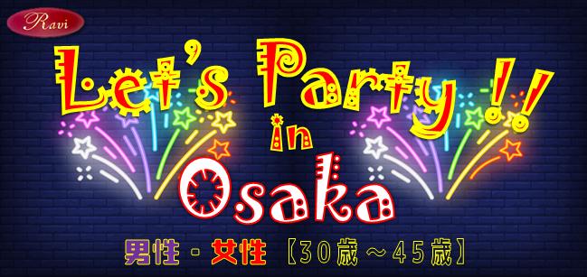 レッツパーティ!! in 大阪
